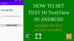 How To Display Text in TextView Using Kotlin