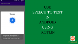 Kotlin Speech To Text Example