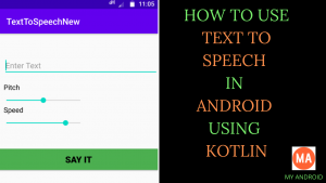 Kotlin Text to Speech Application