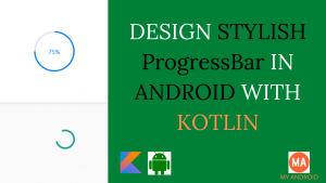 Stylish Progress Bar In Android