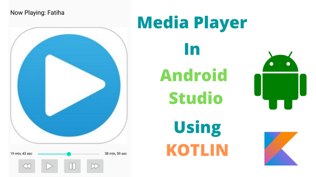 MediaPlayer Example In Kotlin
