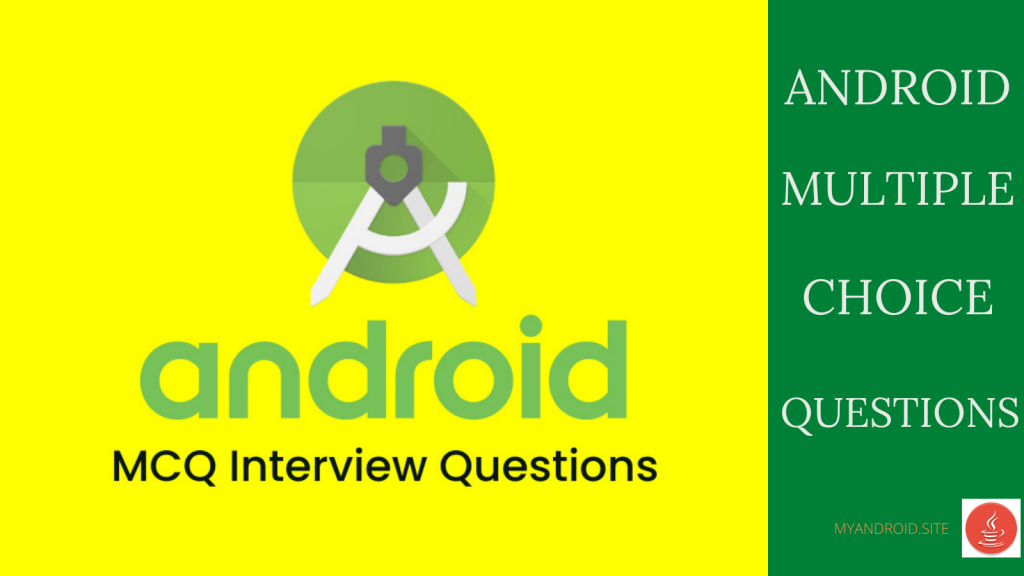 Android MCQS Android MCQ and Answers